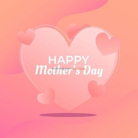 عيد ام سعيد، Happy Mother's Day، عيد الأم سعيد، صورة