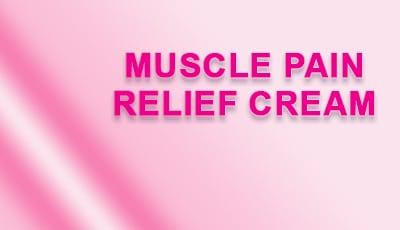 كريم, آلام العضلات , Muscle Pain ,Relief ,Cream